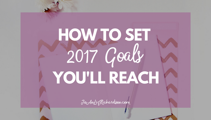 How to Set 2017 Goals You'll Reach