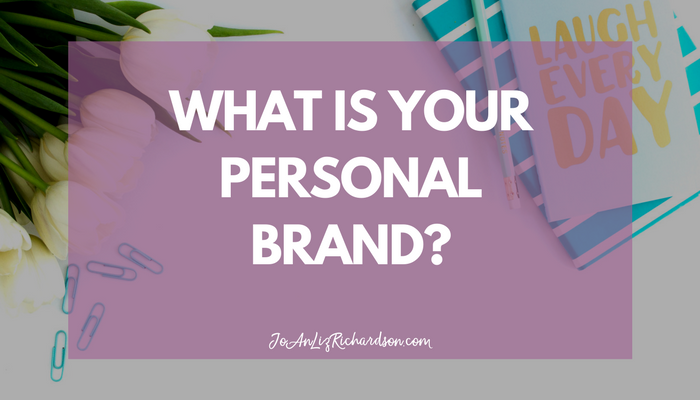 What is Your Personal Brand?