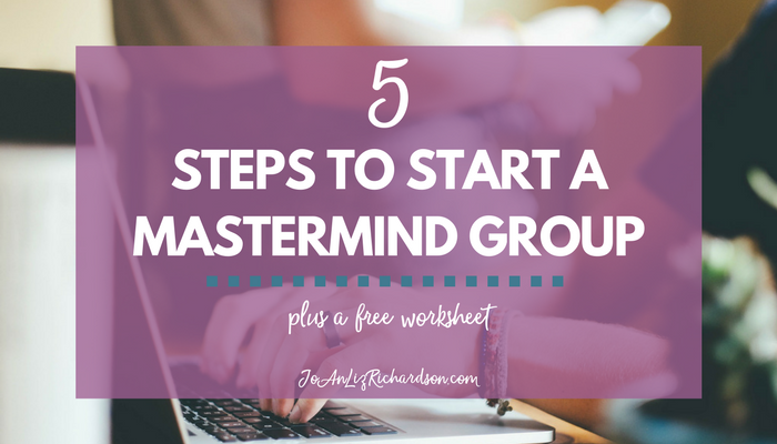 5 Steps to Start a Mastermind Group