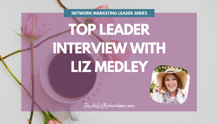 Top Leader Interview with Liz Medley