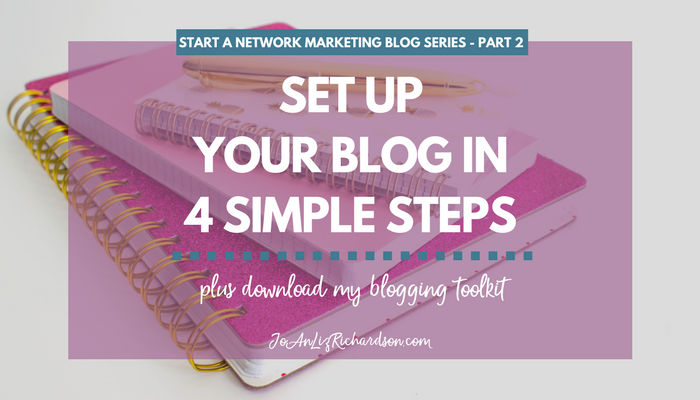 Set Up Your Blog in 4 Simple Steps