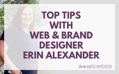 Top Tips With Web & Brand Designer Erin Alexander